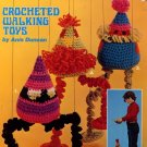 Wobblys Crocheted Walking Toys - American School of Needlework Crochet Book 4