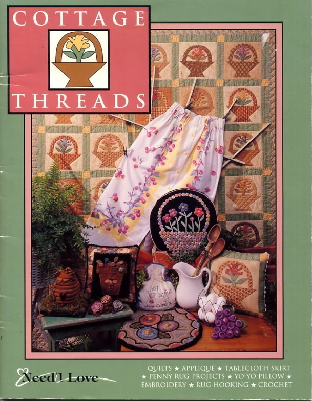 Cottage Threads Book Need'l Love - Quilts, Bees and Baskets