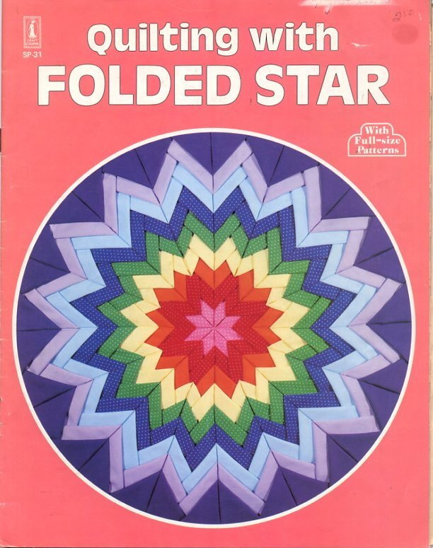 Quilting with Folded Star Book - Craft Course Publishers SP-31