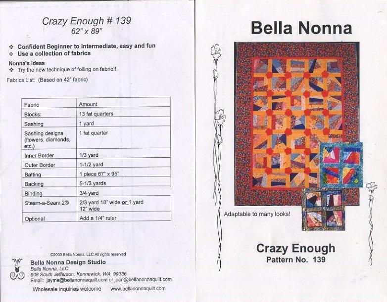 Crazy Enough - Bella Nonna Quilt Pattern No 139