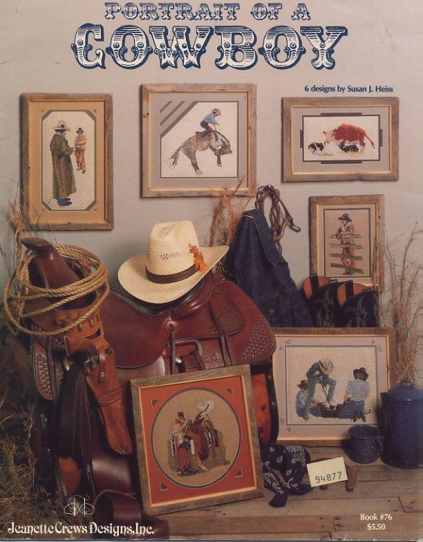 Portrait of a Cowboy Cross Stitch Book - Jeanette Crews Designs Book 76