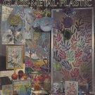How to Glamorize Glass - Metal - Plastic  - Pactra Industries, Inc