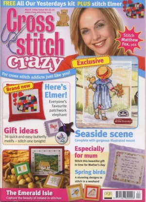 CrossStitch Crazy UK Magazine March 2006, Issue 83