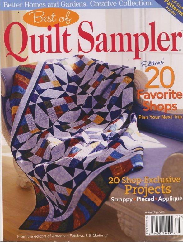 Better Homes And Gardens Best Of Quilt Sampler Magazine 2007