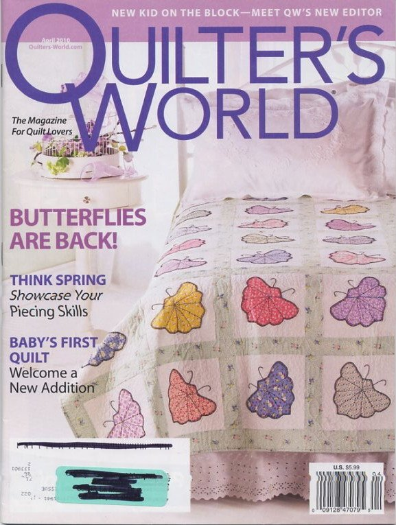 Quilter's World Magazine April 2010