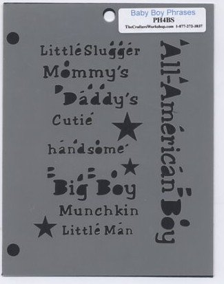 The Crafters Workshop Baby Boy Phrases Mini Template PH4BS