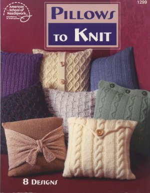 Pillows to Knit Pattern Book American School of Needlework 1299