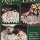 Ruffled Doilies - Leisure Arts Leaflet 827