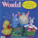 Crochet World No. 5 Special Issue, Spring - Summer 1984