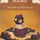 Rachel Bed Dolls & Sweet Dreams Pattern BD 509