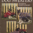 Dog Sweaters Ten Designs to Knit & Crochet - Leisure Arts Leaflet 934