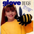Bumble Bee Glove Bugs Butterick Pattern 4974 Uncut