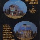 Stained Glass Miniature Village by Jo Frohbieter-Muller Soft Cover Book
