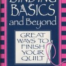Binding Basics and Beyond Great Ways to Finish Your Quilt Book