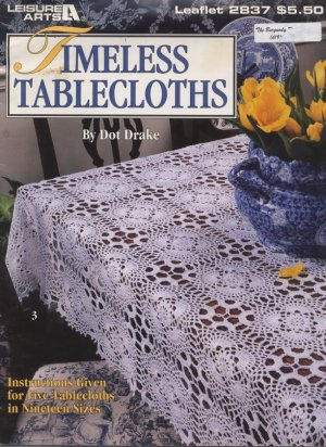 Timeless Tablecloths - Leisure Arts Crochet Leaflet 2837