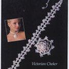 Annie's Attic Irish Crochet Jewelry Victorian Choker Pattern 7303