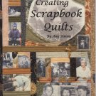 Creating Scrapbook Quilts By Ami Simms Book