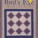 Bird's Eye Quilt by Judy Knoechel A Quilt in a Day Publication Book