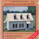 Middleton Colonial-Style Miniature House Construction Plans & Instructions Book - Craft Publ #7352
