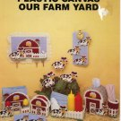 Plastic Canvas Our Farm Yard - Needlecraft Ala Mode Leaflet 118