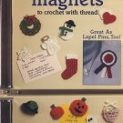 Holiday Magnets to Crochet with Thread - Leisure Arts Leaflet 2119