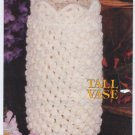 Annie's Attic Milk Glass Crochet Tall Vase Crochet Pattern 87Q06
