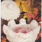 Annie's Attic Milk Glass Crochet Candy Dish Crochet Pattern 87Q07