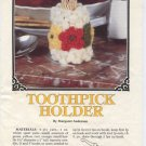 Annie's Attic Milk Glass Crochet II Toothpick Cover Crochet Pattern 87Q23