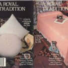 A Royal Tradition - Coats & Clark Book No. 309 - Crochet, Knitted