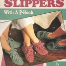 Quick & Easy Slippers With a P-Hook - Crochet Leisure Arts Leaflet 2788