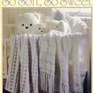 So Soft, So Sweet - Leisure Arts Leaflet 2584