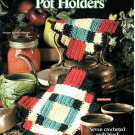 Crochet Country Patchwork Pot Holders Book - House of White Birches 101115