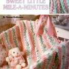 Sweet Little Mile-A-Minutes Afghans Pattern Book Leisure Arts 3080
