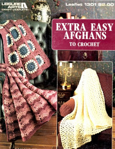 Extra Easy Afghans to Crochet - Leisure Arts Crochet Leaflet 1301