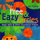 Free & Eazy Circles Magic Ballz & Other Foundation Follies - Jan Mullen