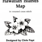 Hawaiian Islands Map Designed by Chris Faye' Counted Cross Stitch Pattern
