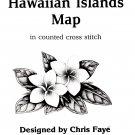 Hawaiian Islands Map Designed by Chris Faye' Counted Cross Stitch Pattern