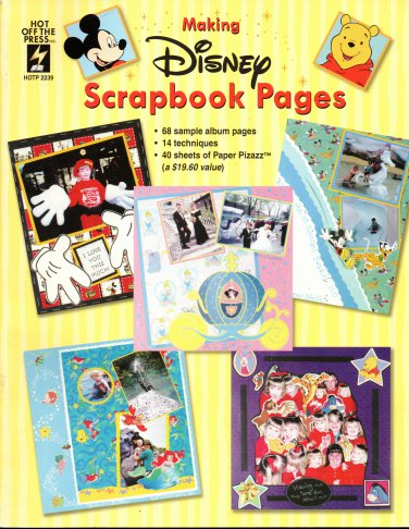 Hot off the Press Making Disney Scrapbook Pages HOTP 2239