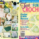 Fast & Fun Crochet Magazine, Spring 2002 Volume 22 Number 1