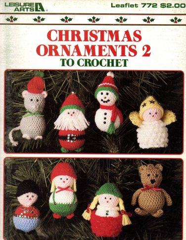 Christmas Ornaments 2 to Crochet - Leisure Arts Leaflet 772
