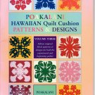Poakalani Hawaiian Quilt Cushion Patterns & Designs Volume Three - Mutual Publishing