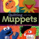 The Jim Henson Company Quilting with the Muppets - C & T Publishing