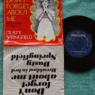 DUSTY SPRINGFIELD Don't Forget About Me Asian PS #326956(735)