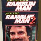 RAMBLIN MAN RAMBLIN MAN 2 VHS 2 MOVIE SET STARRING TOM SELLECK JERRY REED GEOFFRY SCOTT COMEDY B53
