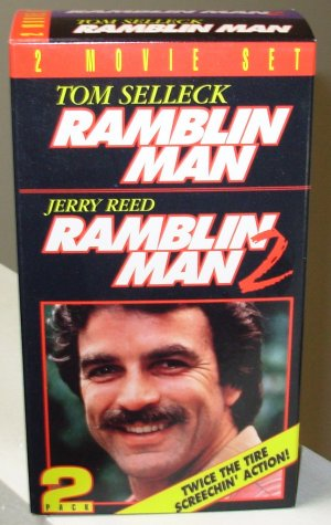 RAMBLIN MAN RAMBLIN MAN 2 VHS 2 MOVIE SET STARRING TOM SELLECK JERRY REED GEOFFRY SCOTT COMEDY B53