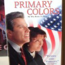 PRIMARY COLORS VHS STARRING JOHN TRAVOLTA EMMA THOMPSON COMEDY (B52)
