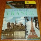 1964 Let's Travel In France Children's Book Learning