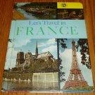 1964 Let's Travel In France Children's Book Learning