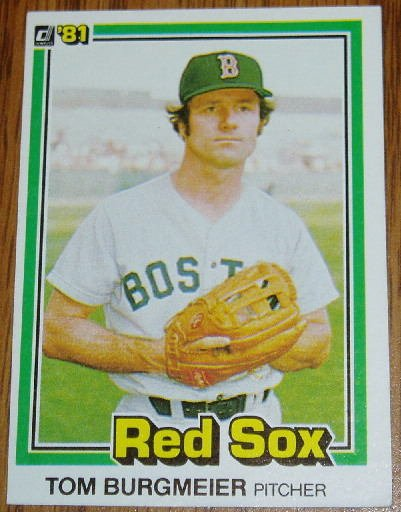 1981 MLB Donruss Tom Burgmeier Red Sox Card #97