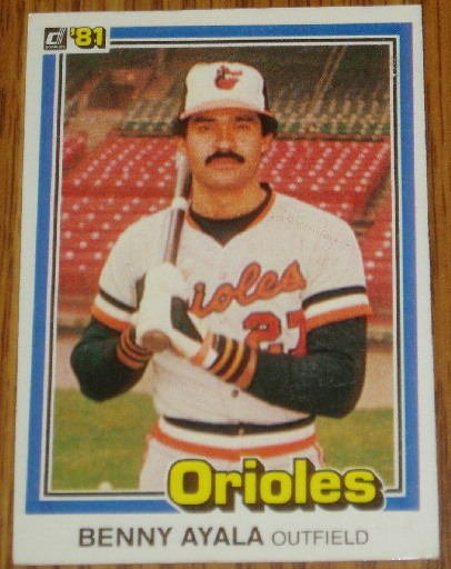 1981 MLB Donruss Benny Ayala Baltimore Orioles Card #236